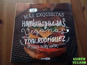 Las más exquisitas hamburguesas veganas de Toni Rodriguez