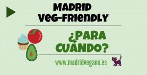 """""""Madrid Veg-Friendly"""""""