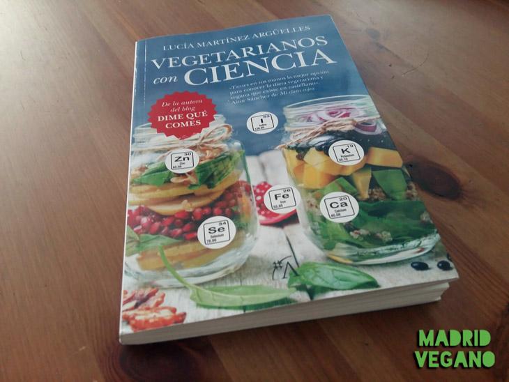 """""""Vegetarianos con ciencia"""", un manual de nutrición esencial"""