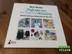 Disfruta con Mi Dieta Vegana, recetas sencillas para comer 100 % vegetal