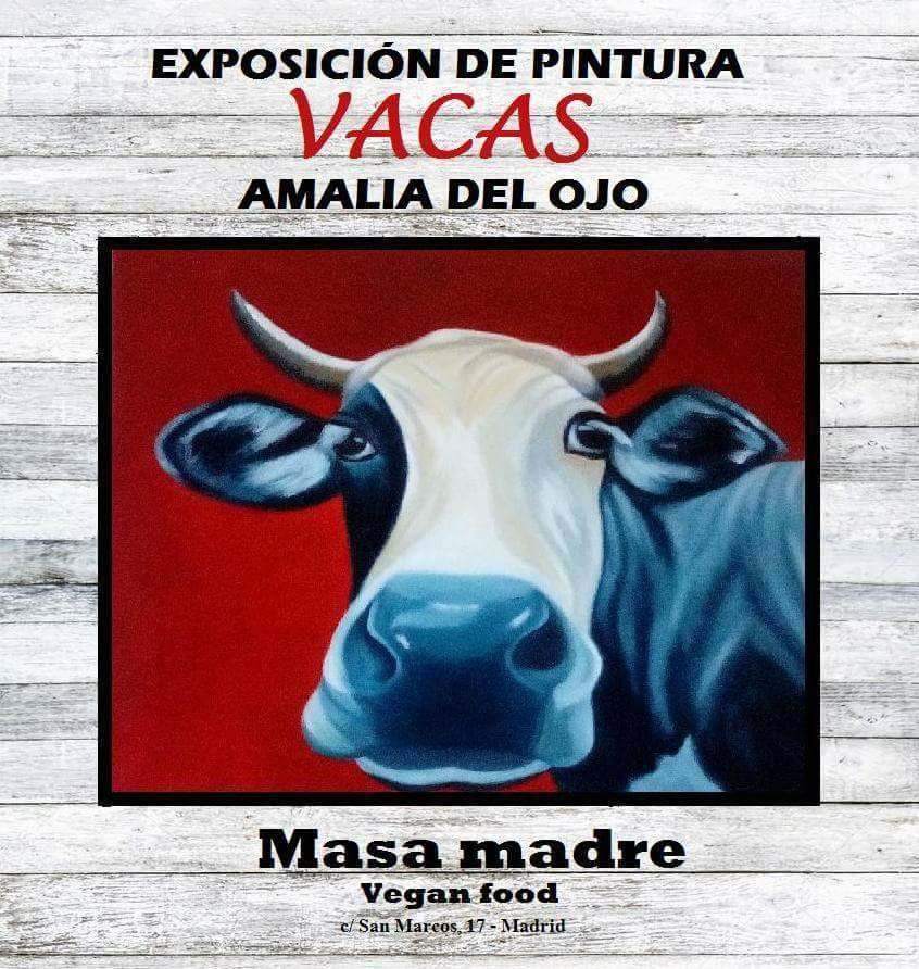 Exposición Vacas en Masa Madre Vegan Food