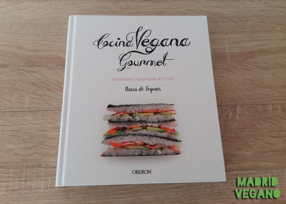 Cocina vegana gourmet, ideas sofisticadas para todo tipo de ocasiones