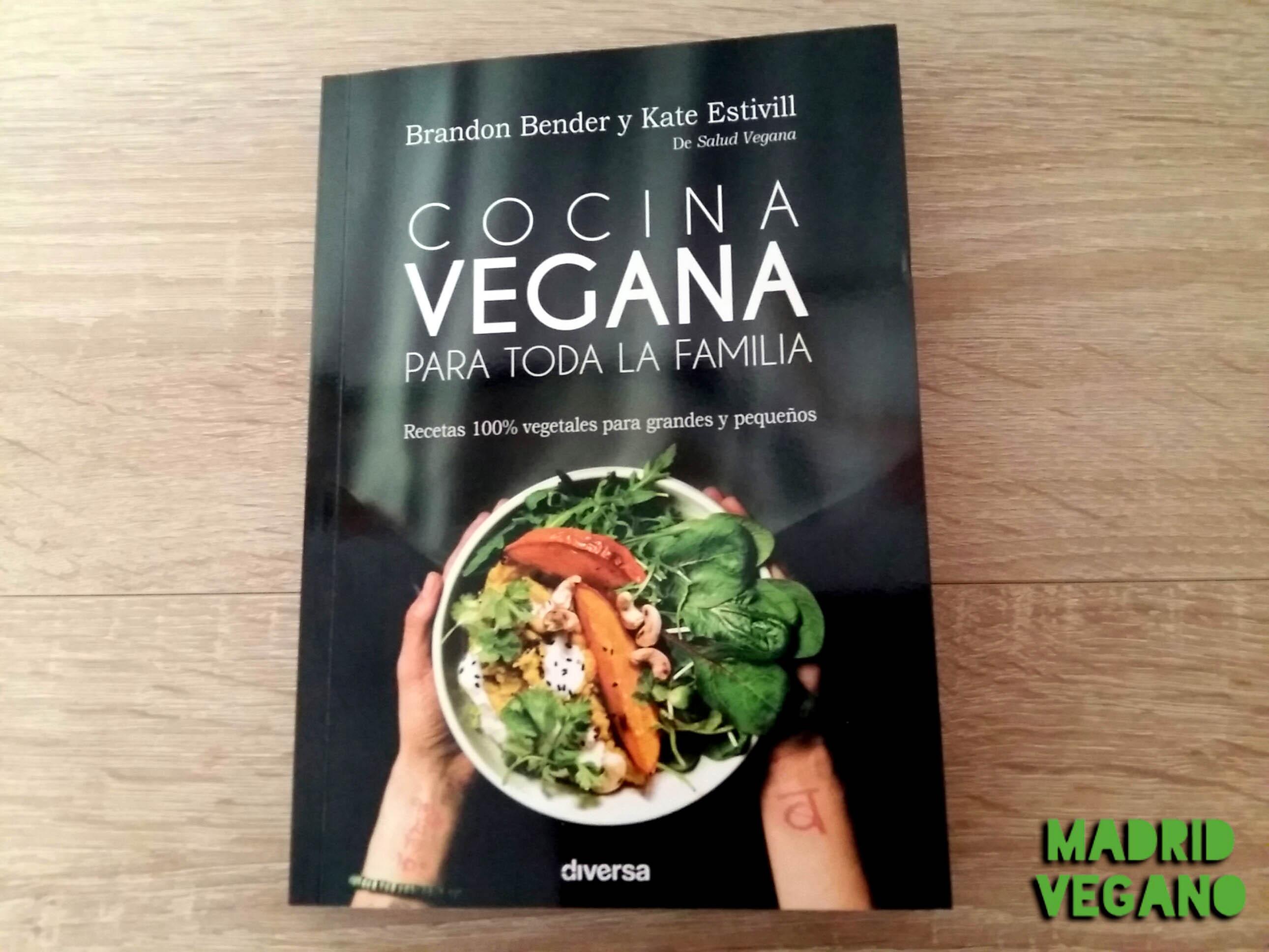 Cocina vegana para toda la familia, platos ricos y éticos
