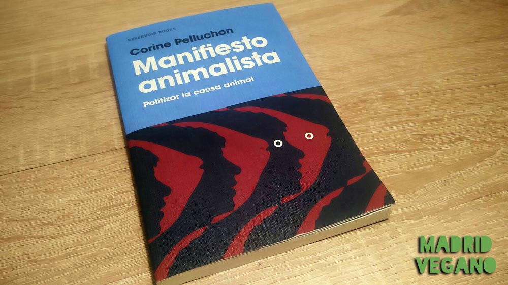 Manifiesto animalista, politizar la causa animal