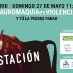 """Manifestación """"Tauromaquia Es Violencia"""" en Madrid"""