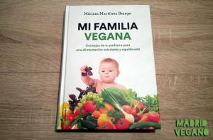 Mi familia vegana, alimentación 100 % vegetal de la concepción a la adolescencia