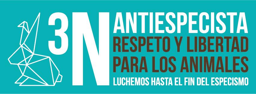 Manifestación 3N Antiespecista en Madrid