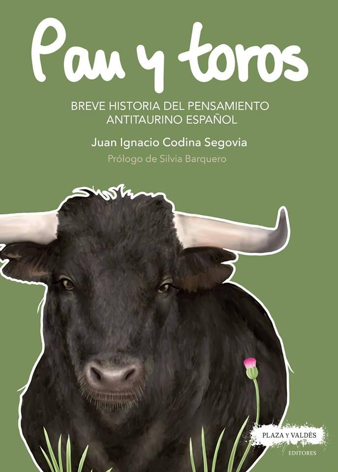 """Presentación del libro """"Pan y toros. Breve historia del pensamiento antitaurino español"""""""