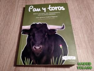 Pan y toros, la antitauromaquia no nació en el siglo XX