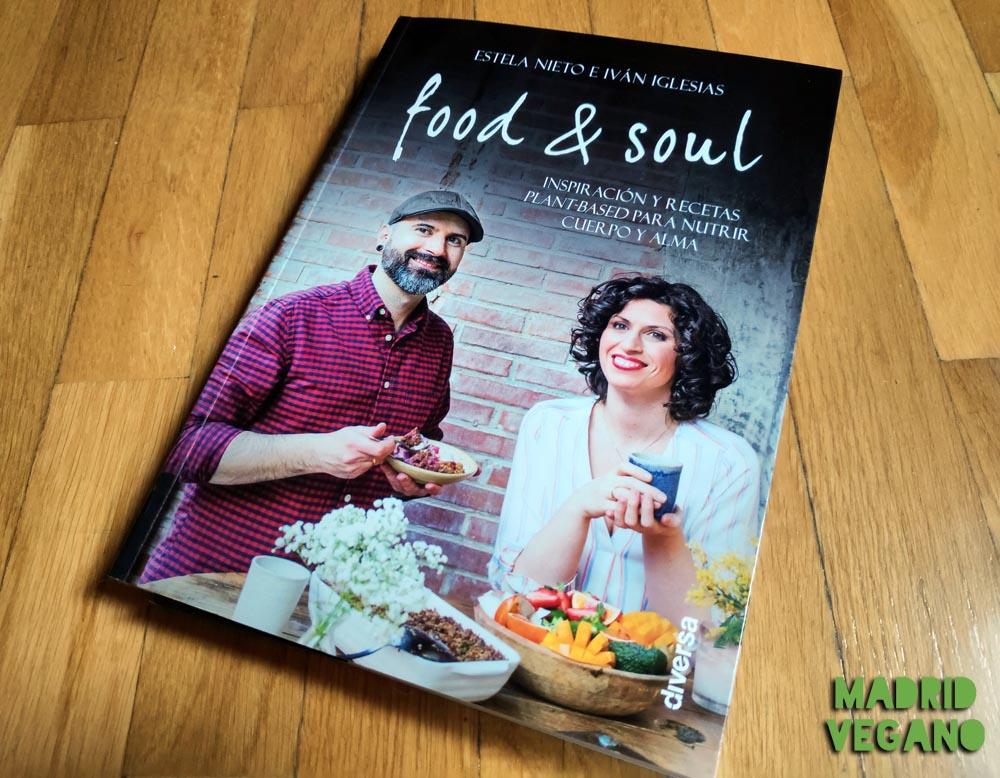 Food & Soul, un libro para nutrir cuerpo y alma