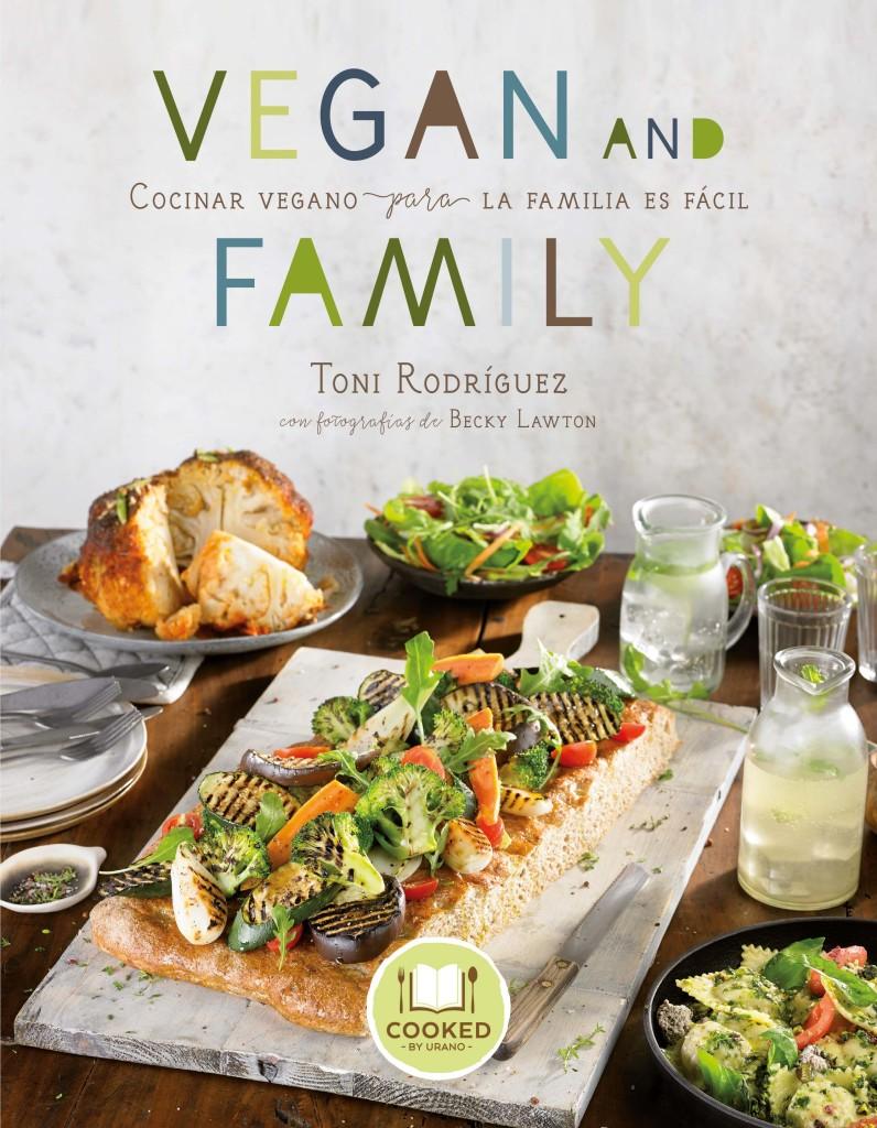 Vegan and Family, menús veganos de la mano de Toni Rodríguez
