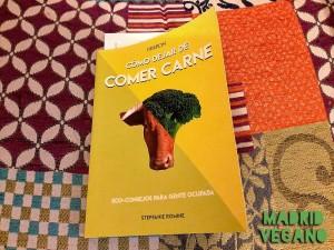 Cómo dejar de comer carne, 100 consejos para llevar una alimentación vegetal