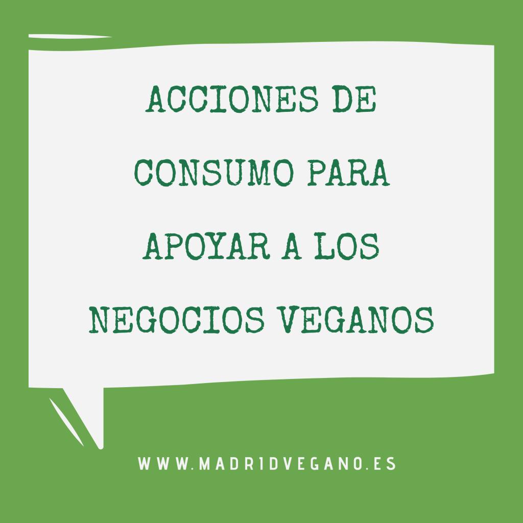 Acciones de consumo para apoyar a los negocios veganos
